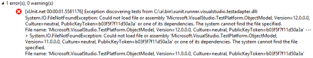 Exception discovering tests from C:\a\bin\xunit.runner.visualstudio.testadapter.dll: System.IO.FileNotFoundException: Could not load file or assembly 'Microsoft.VisualStudio.TestPlatform.ObjectModel, Version=12.0.0.0, Culture=neutral, PublicKeyToken=b03f5f7f11d50a3a' or one of its dependencies.
